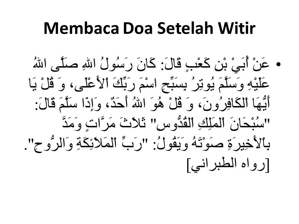 Membaca Doa Setelah Witir