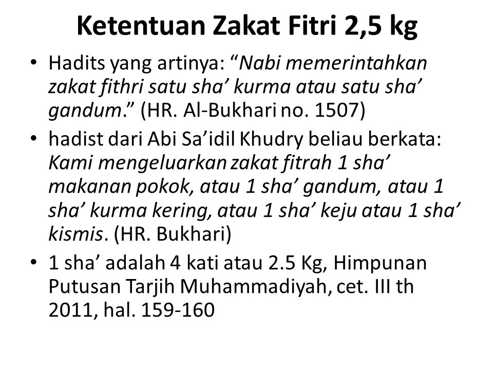 Ketentuan Zakat Fitri 2,5 kg