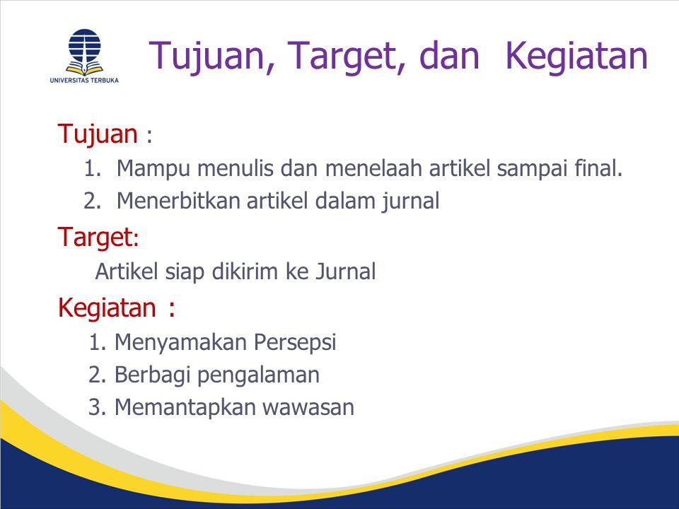 Tujuan, Target, dan Kegiatan