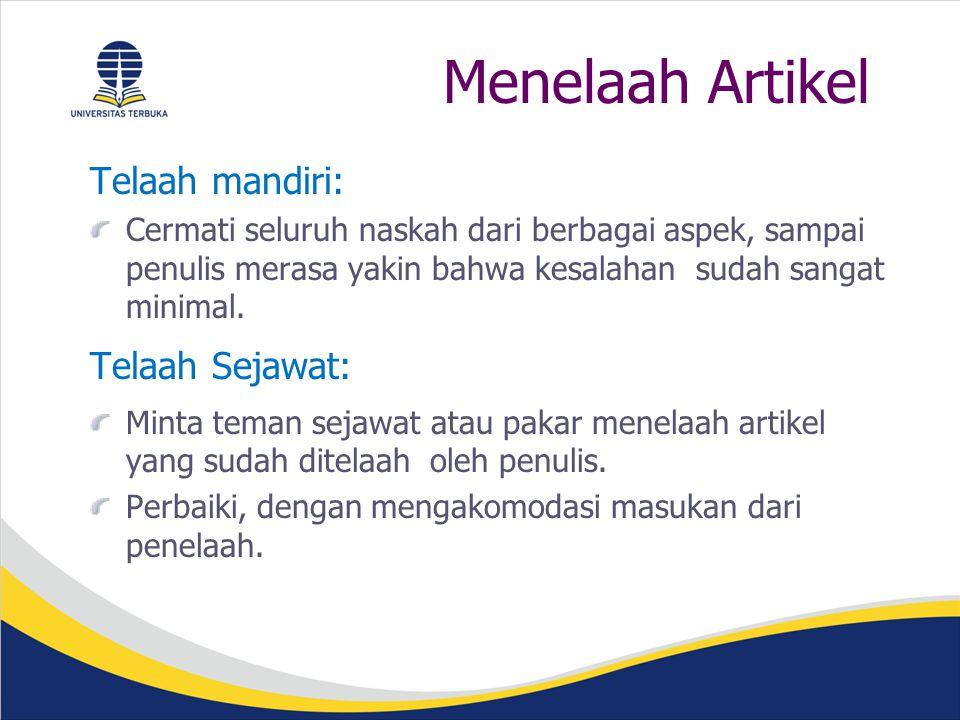 Menelaah Artikel Telaah mandiri: Telaah Sejawat: