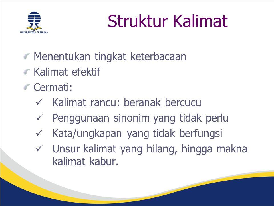 Struktur Kalimat Menentukan tingkat keterbacaan Kalimat efektif