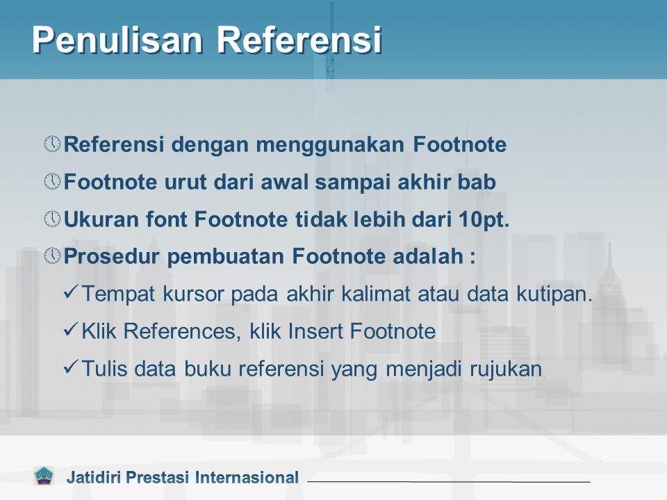 Penulisan Referensi Referensi dengan menggunakan Footnote