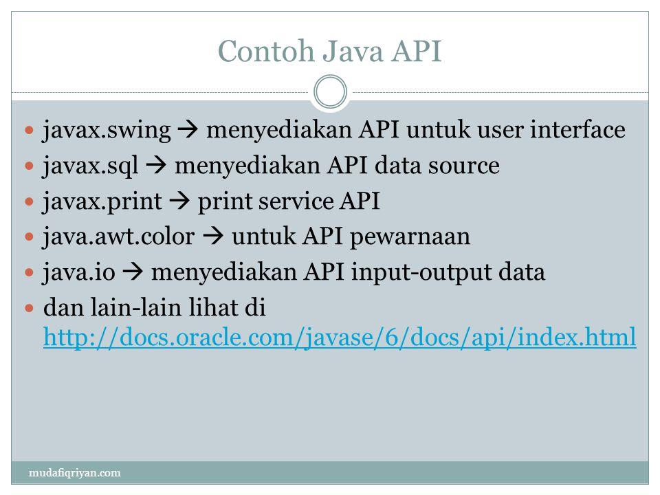 Contoh Java API javax.swing  menyediakan API untuk user interface