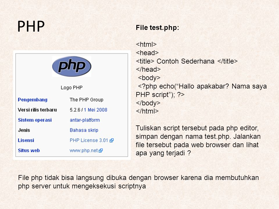 PHP File test.php: <html> <head>