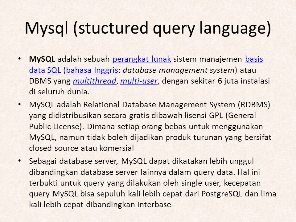 Mysql (stuctured query language)