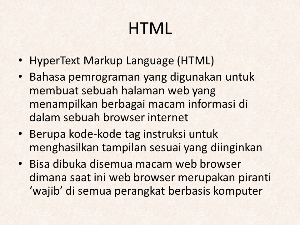HTML HyperText Markup Language (HTML)