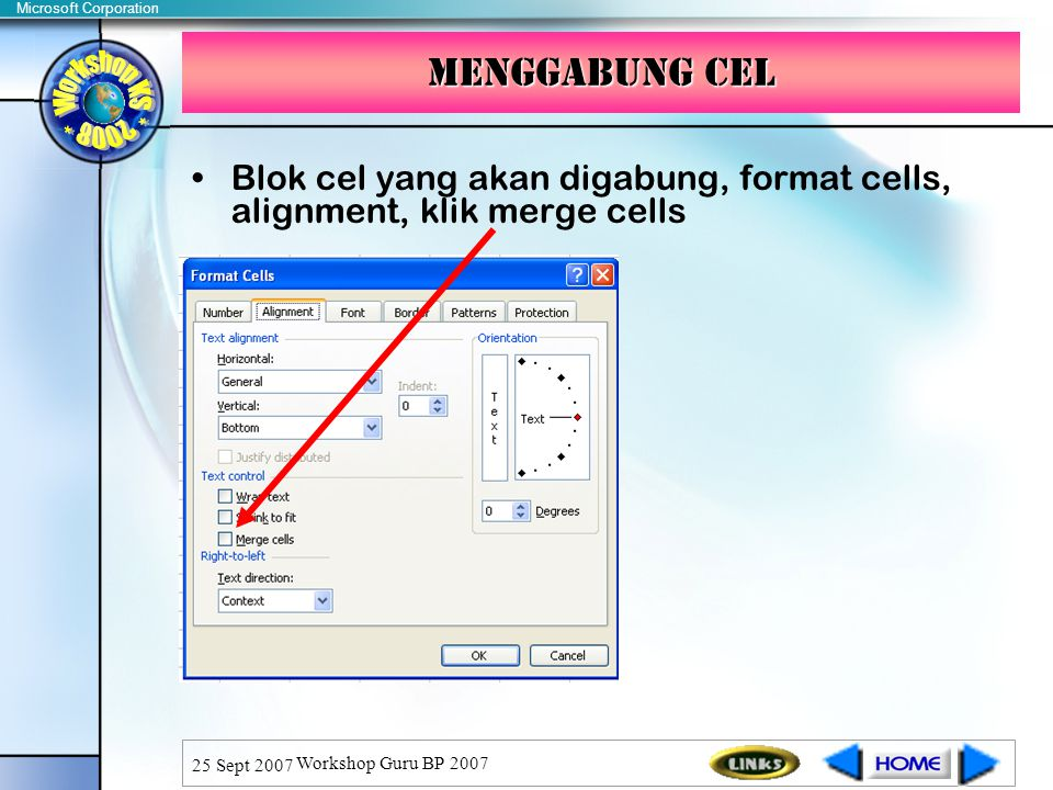 Menggabung cel Blok cel yang akan digabung, format cells, alignment, klik merge cells. 25 Sept 2007.