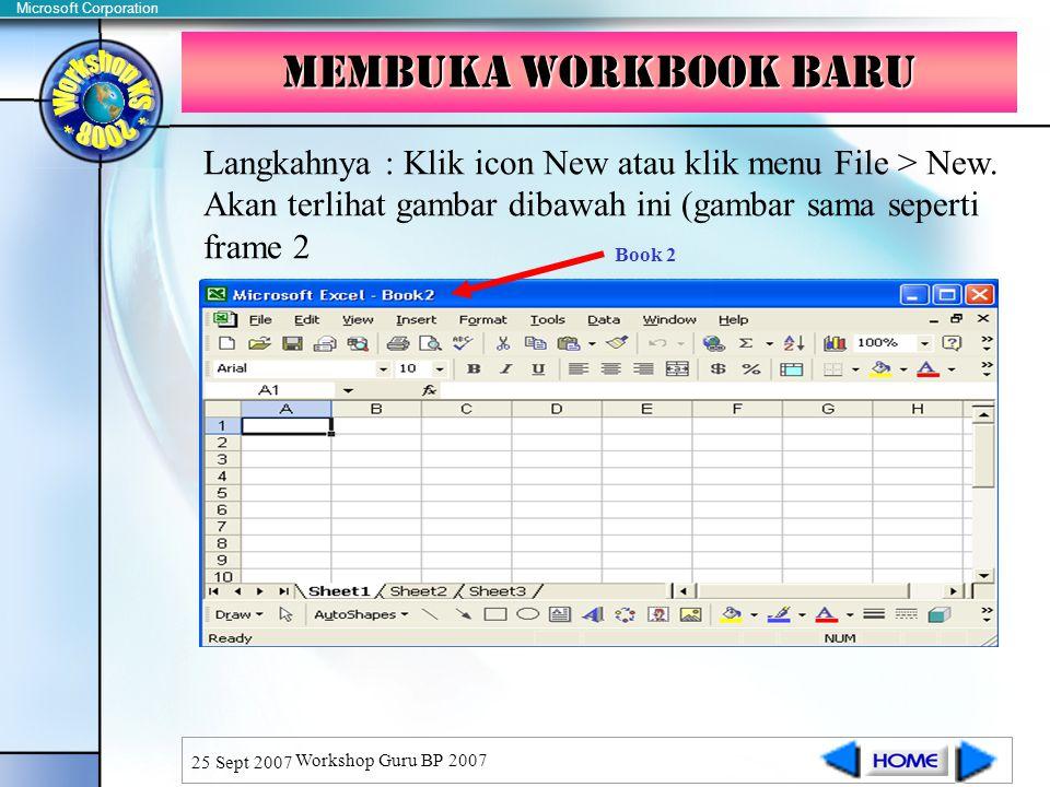 Membuka workbook baru Langkahnya : Klik icon New atau klik menu File > New. Akan terlihat gambar dibawah ini (gambar sama seperti frame 2.
