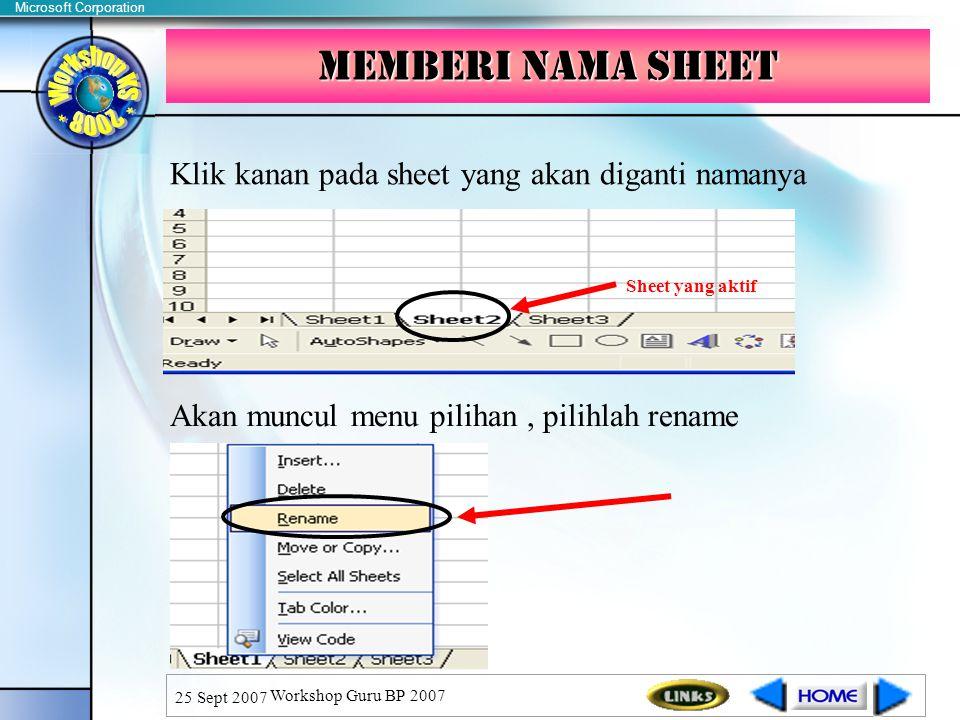 Memberi nama sheet Klik kanan pada sheet yang akan diganti namanya