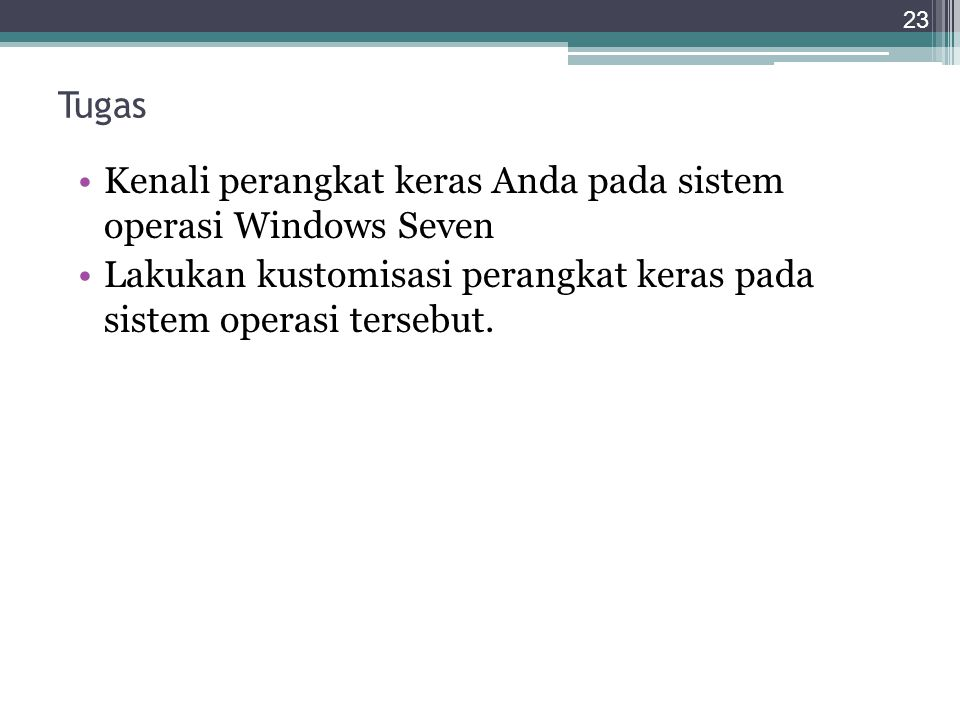 Tugas Kenali perangkat keras Anda pada sistem operasi Windows Seven.