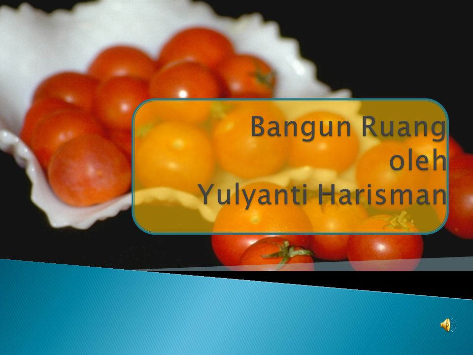Bangun Ruang oleh Yulyanti Harisman