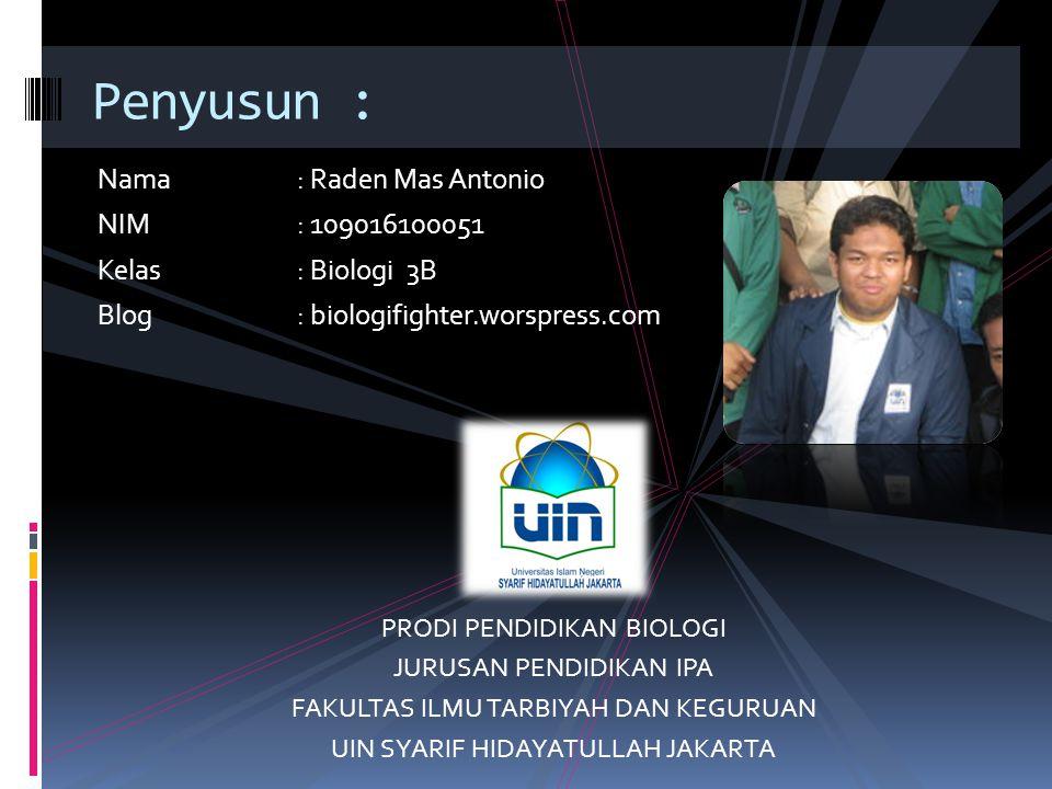 Penyusun : Nama : Raden Mas Antonio NIM : 109016100051