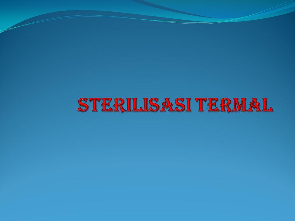 STERILISASI TERMAL