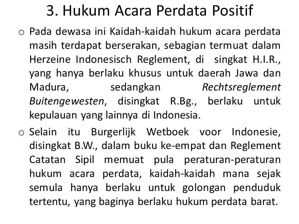 3. Hukum Acara Perdata Positif