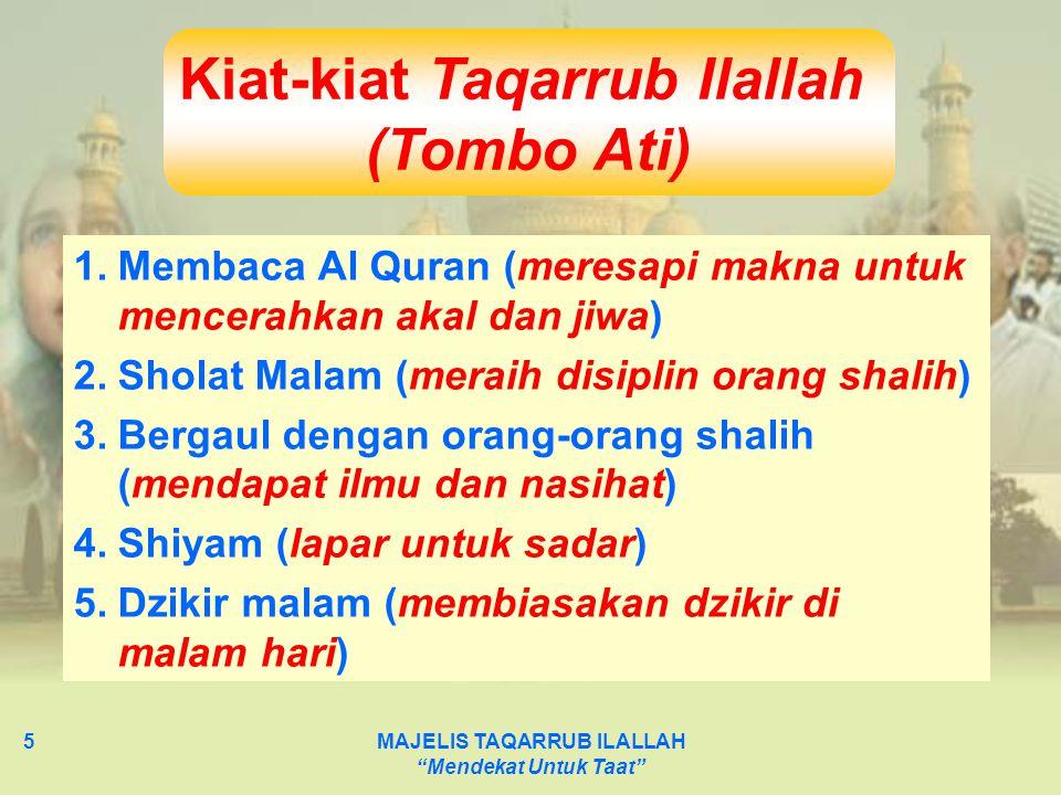 Kiat-kiat Taqarrub Ilallah MAJELIS TAQARRUB ILALLAH