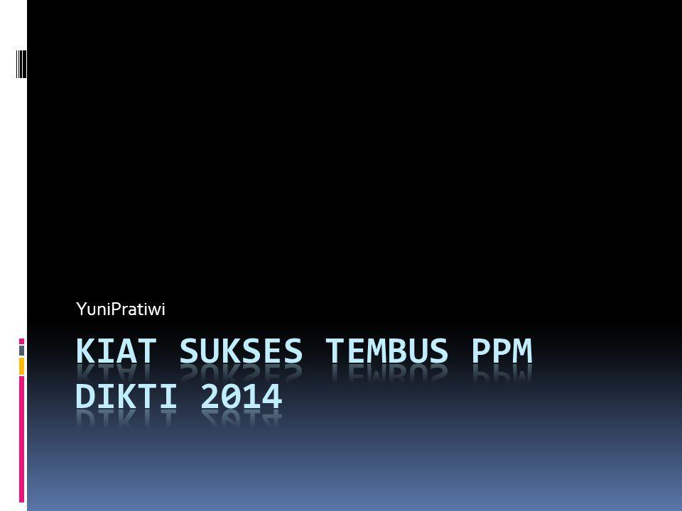 KIAT SUKSES TEMBUS PPM DIKTI 2014