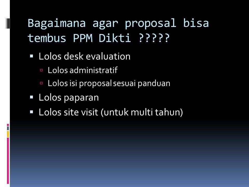 Bagaimana agar proposal bisa tembus PPM Dikti
