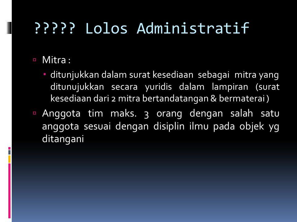 Lolos Administratif Mitra :