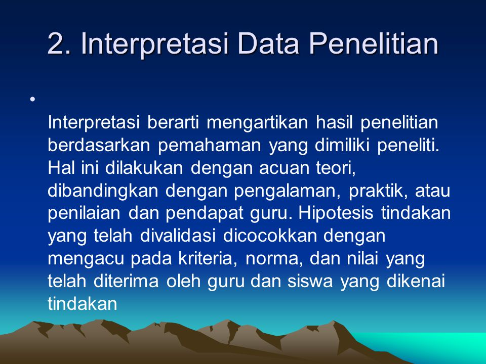 2. Interpretasi Data Penelitian