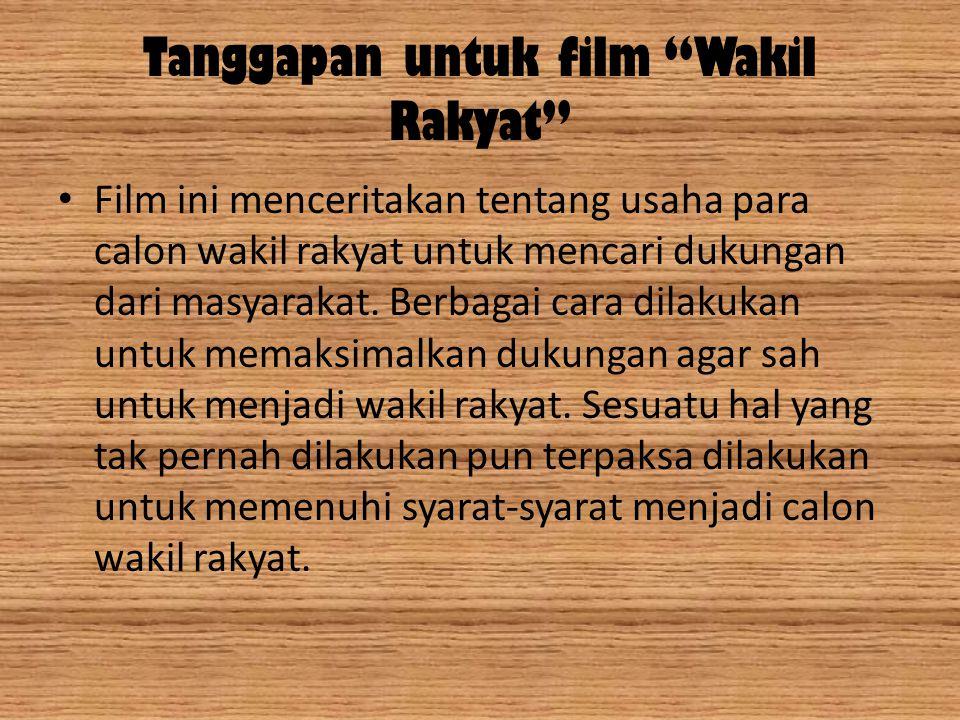 Tanggapan untuk film Wakil Rakyat