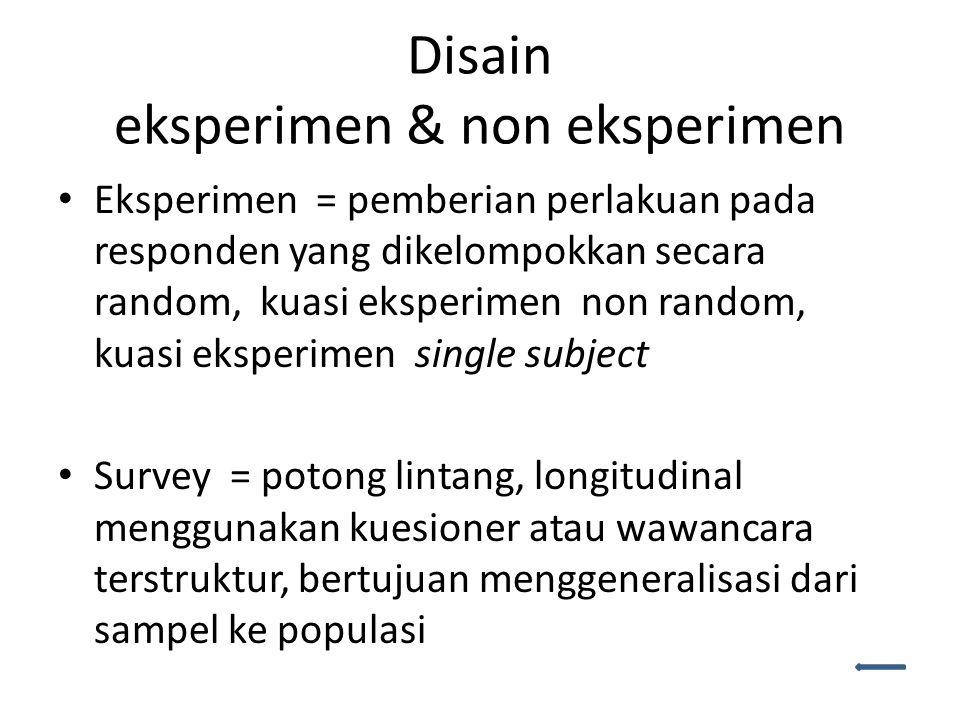 Disain eksperimen & non eksperimen