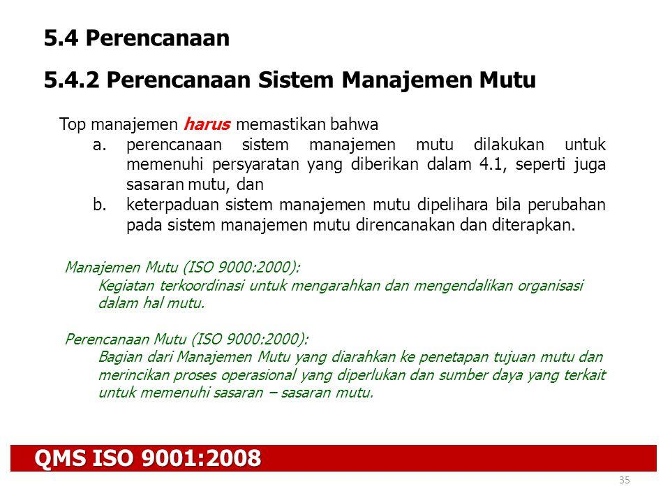 5.4.2 Perencanaan Sistem Manajemen Mutu