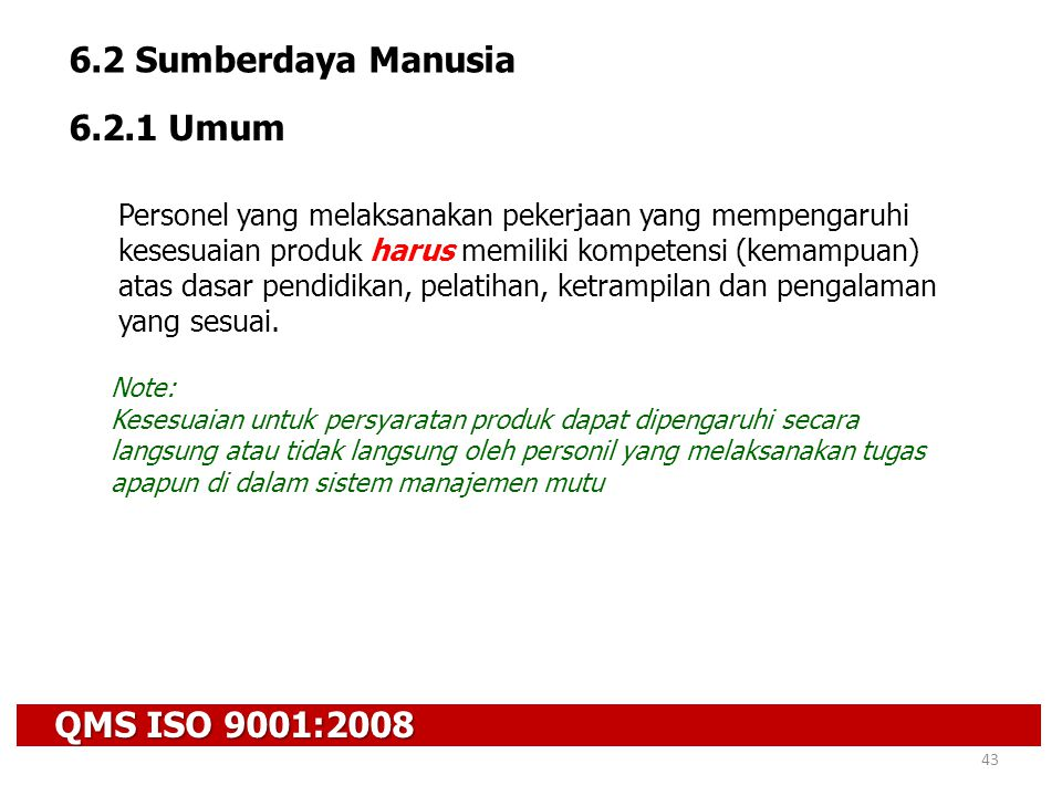 6.2 Sumberdaya Manusia 6.2.1 Umum QMS ISO 9001:2008