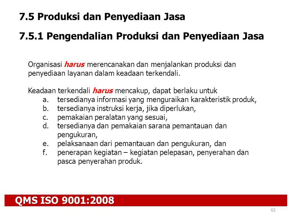 7.5 Produksi dan Penyediaan Jasa