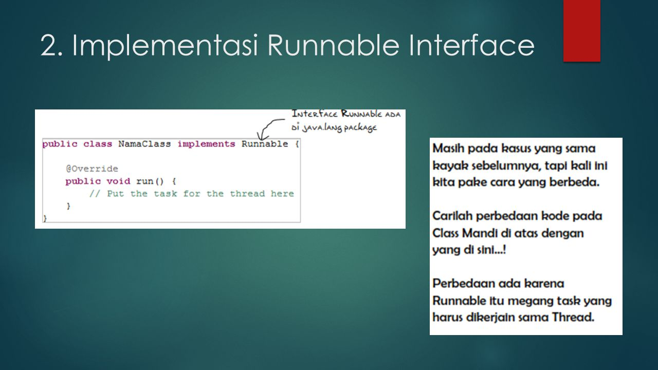 2. Implementasi Runnable Interface