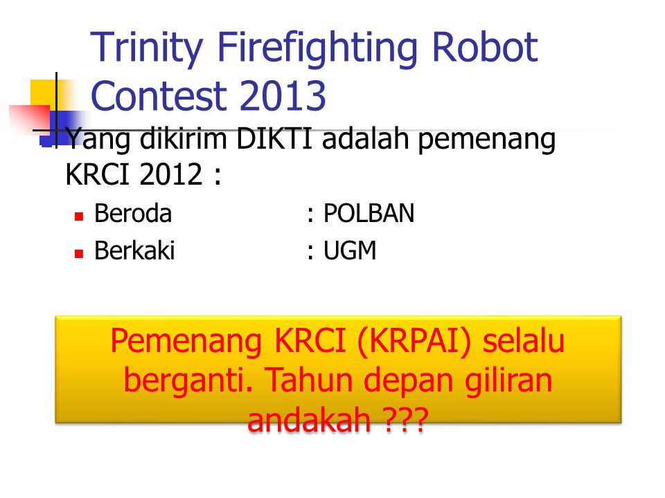 Trinity Firefighting Robot Contest 2013