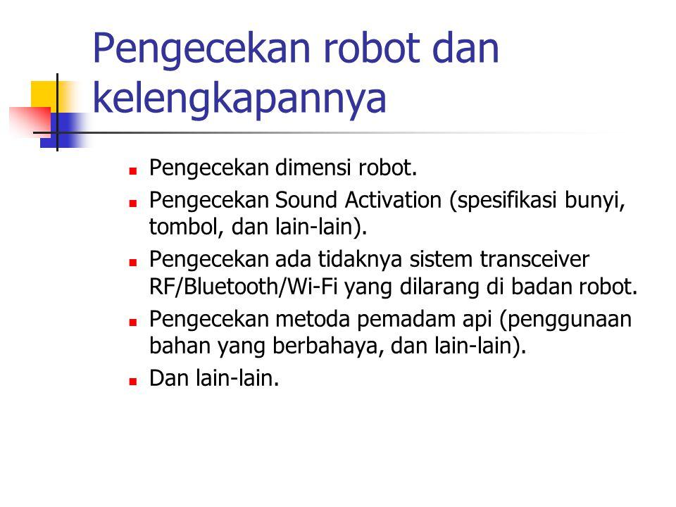 Pengecekan robot dan kelengkapannya