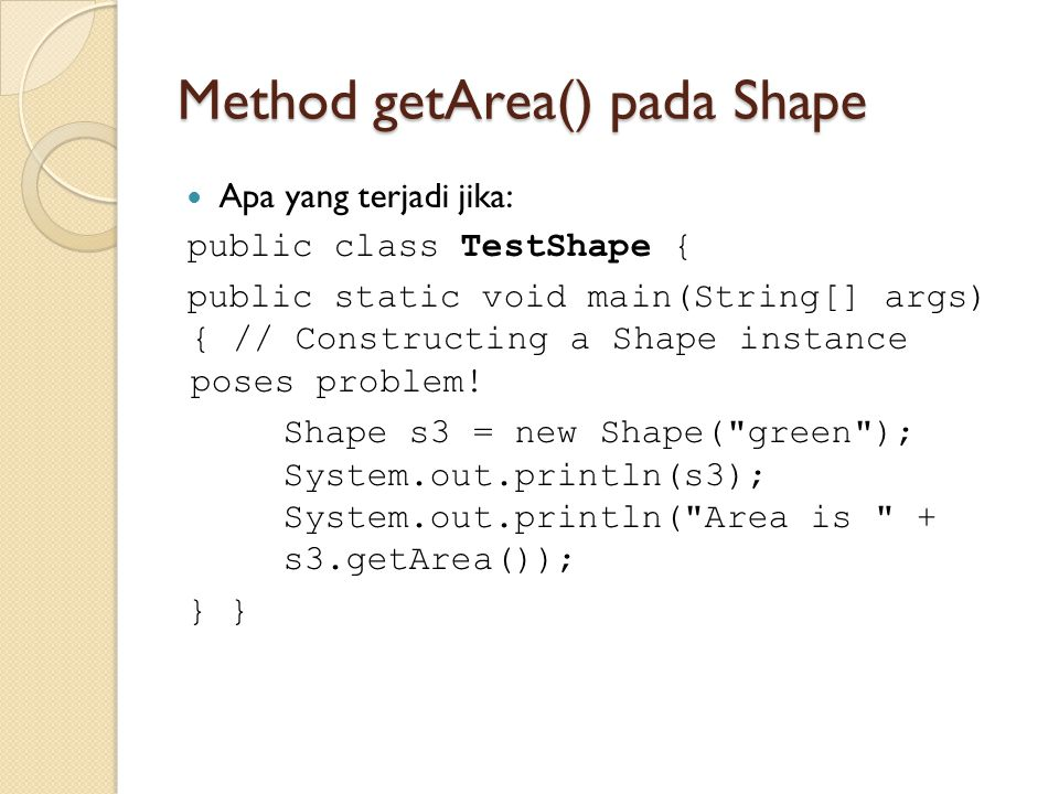 Method getArea() pada Shape