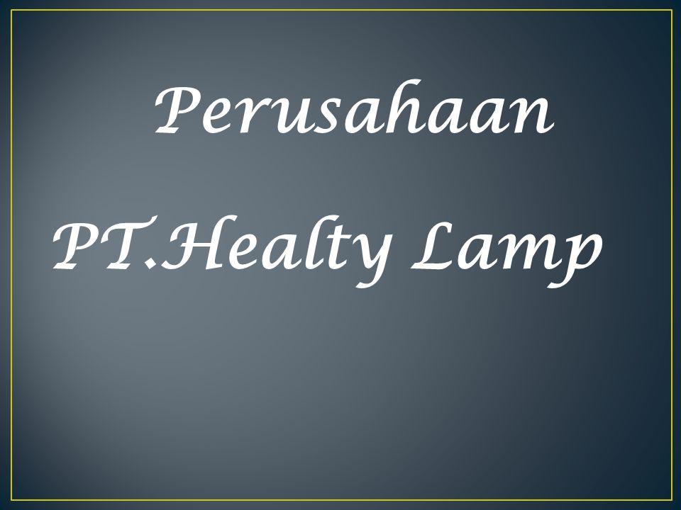 Perusahaan PT.Healty Lamp