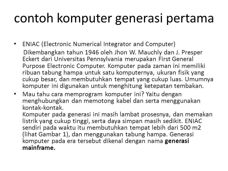 contoh komputer generasi pertama