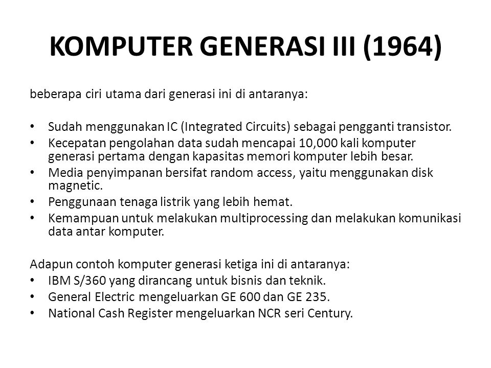KOMPUTER GENERASI III (1964)