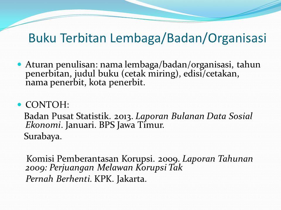 Buku Terbitan Lembaga/Badan/Organisasi