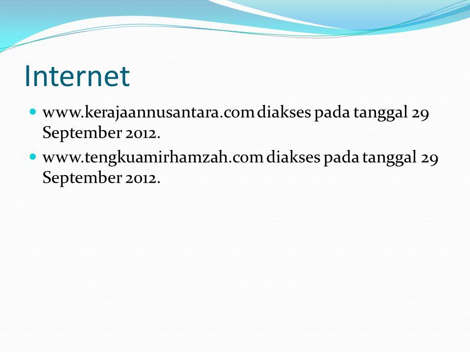 Internet www.kerajaannusantara.com diakses pada tanggal 29 September 2012.