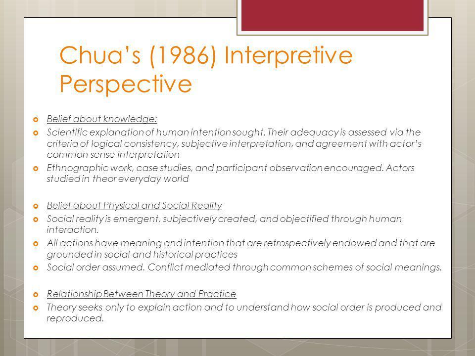 Chua's (1986) Interpretive Perspective