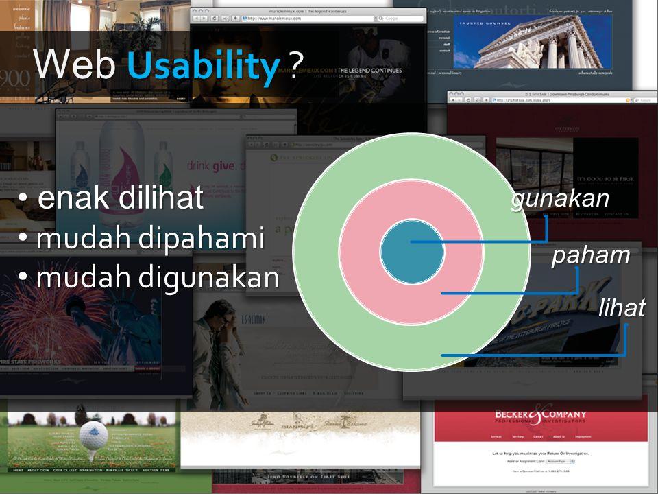 Web Usability enak dilihat mudah dipahami mudah digunakan gunakan