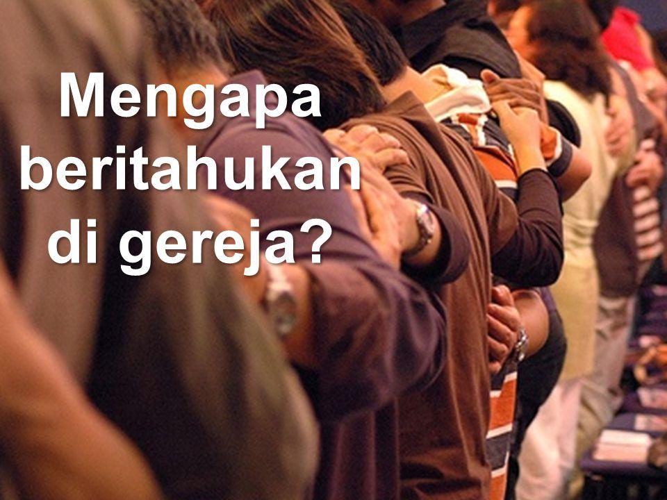 Mengapa beritahukan di gereja