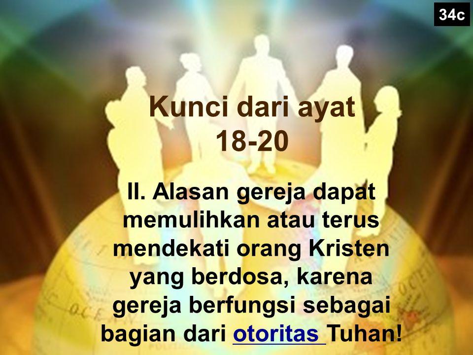 34c Kunci dari ayat 18-20.