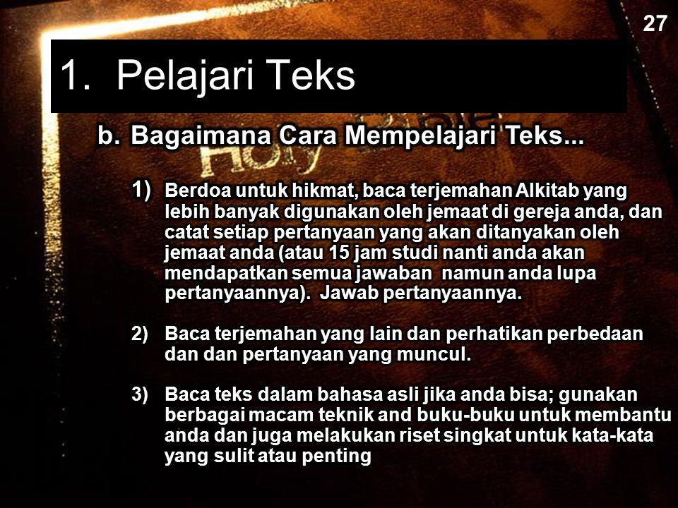 1. Pelajari Teks b. Bagaimana Cara Mempelajari Teks... 27