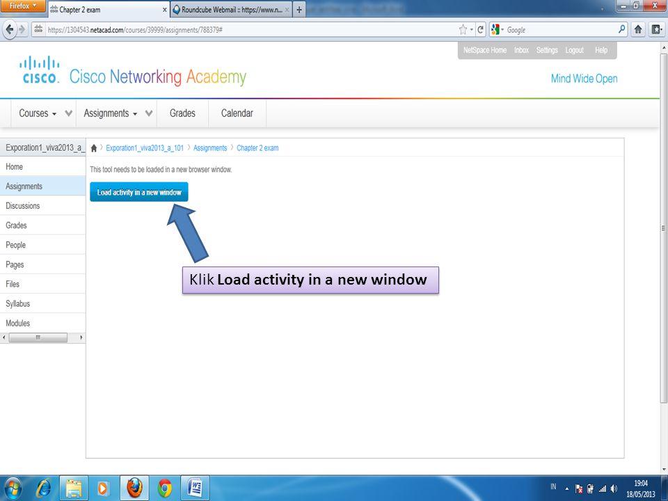 Klik Load activity in a new window