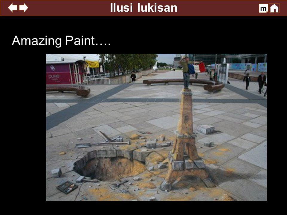 Ilusi lukisan m Amazing Paint….