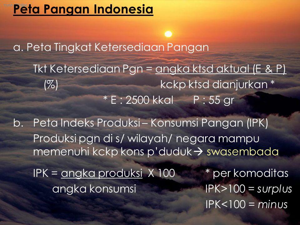Peta Pangan Indonesia a. Peta Tingkat Ketersediaan Pangan