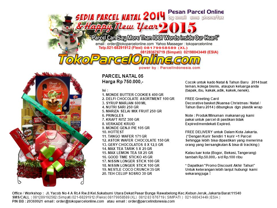 PARCEL NATAL 05 Harga Rp 750. 000,- Isi : 1