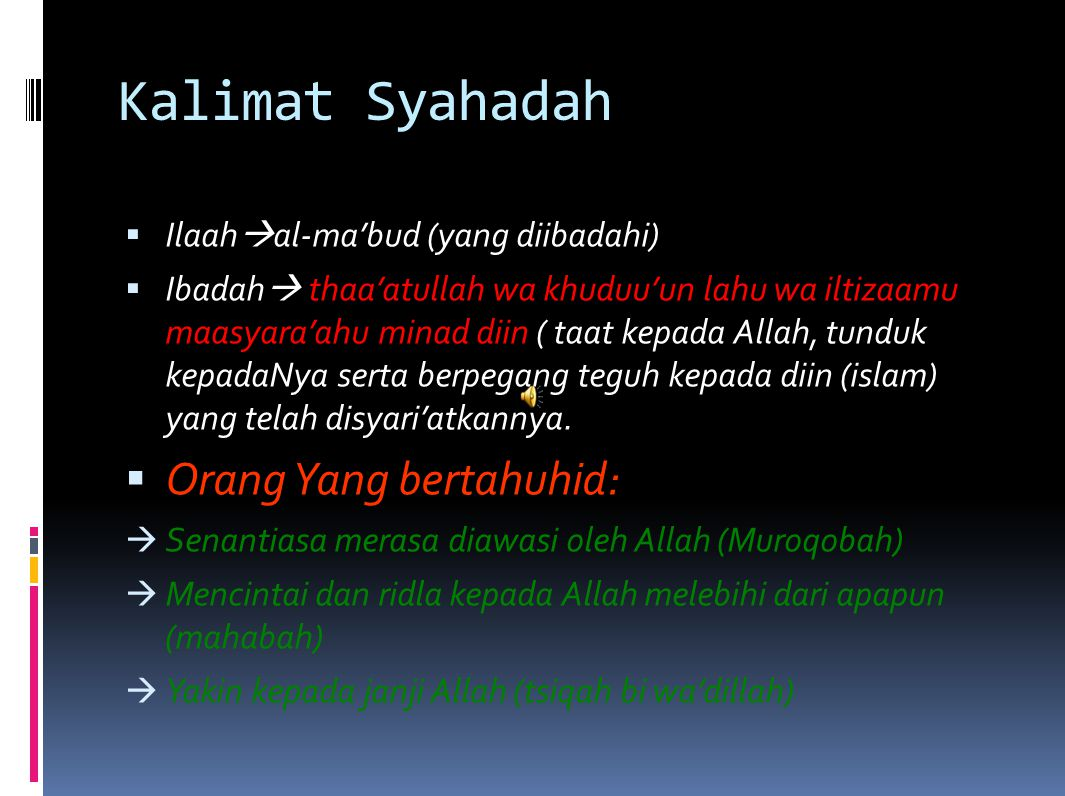 Kalimat Syahadah Orang Yang bertahuhid: