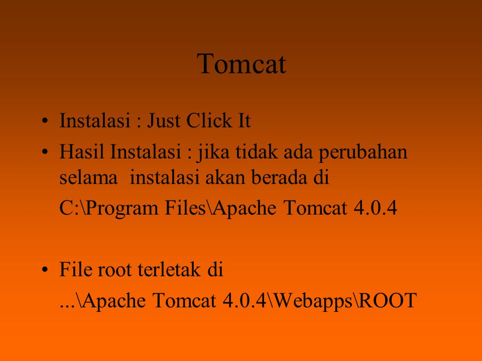 Tomcat Instalasi : Just Click It