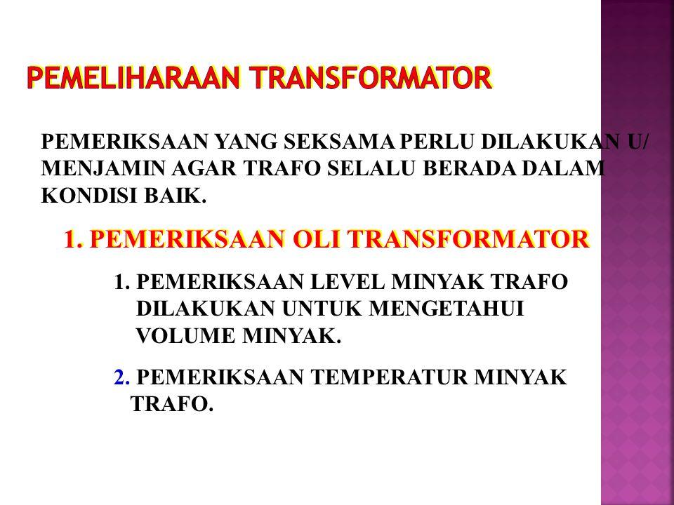 PEMELIHARAAN TRANSFORMATOR