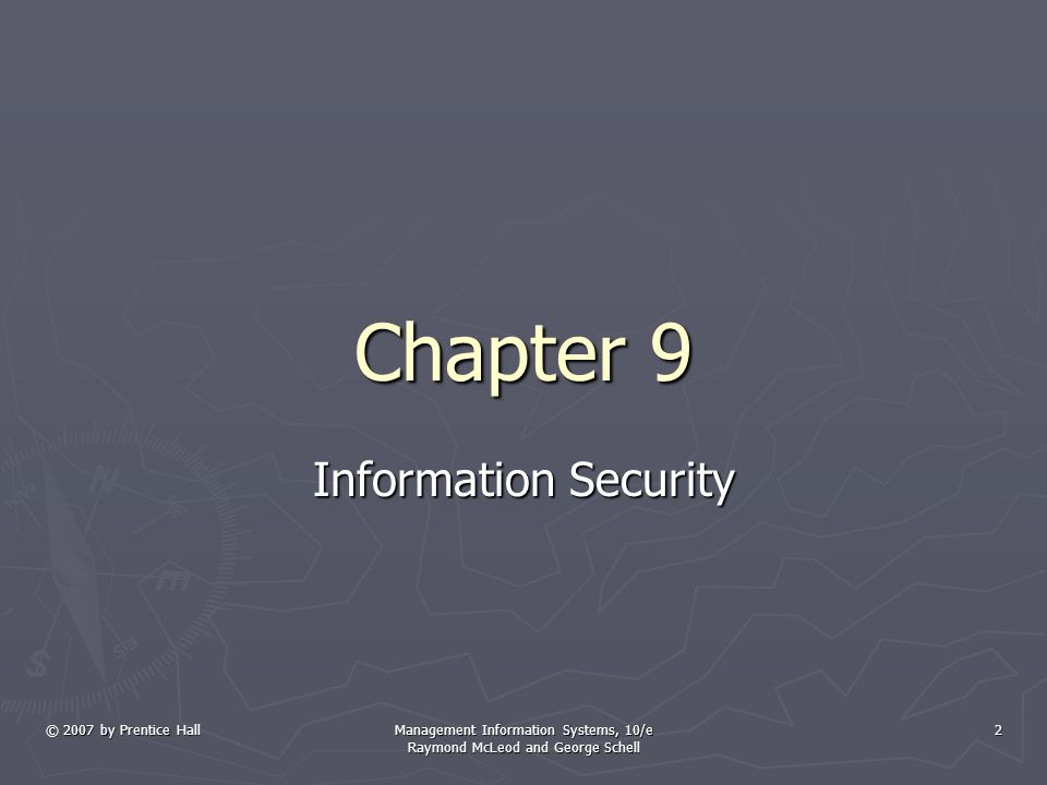 Management Information Systems, 10/e Raymond McLeod and George Schell